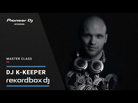 Мастер-класс по Rekordbox DJ от DJ K-Keeper @ Pioneer DJ Novosibirsk
