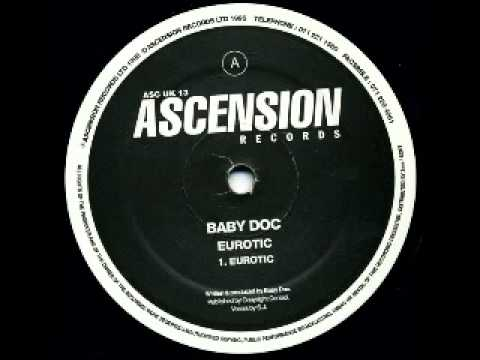 Baby Doc - Eurotic (original Mix) - Ascension Records - 1995 video