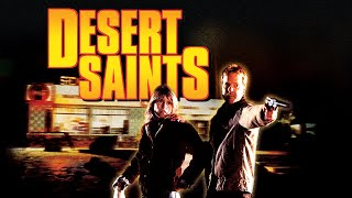 Desert Saints - Full Movie