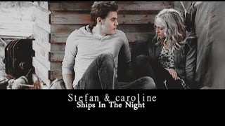 Stefan & Caroline II Ships In The Night