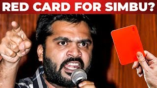 SIMBU ku Red Card? | STR Fans