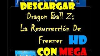 Descargar Dragon Ball Z La Resurrección De Freezer En HD