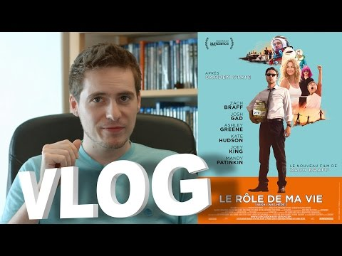 Vlog - Le Rôle de ma Vie (Wish I Was Here)