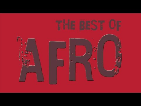 THE  BEST OF AFRO  -  Dance Collection