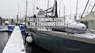 Seattle Snowpocalypse & The Tenacious Leak - Ep. 149 RAN Sailing