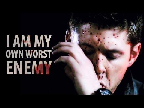 I Am My Own Worst Enemy   Dean Winchester