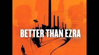 Watch Better Than Ezra At The Stars video