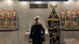 Al Asr - 9th Muharram 1442AH - Majlis by Moulana Sadiq Hasan Saheb & Nowha by Janab Ali Safdar Saheb