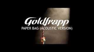 Watch Goldfrapp Paper Bag video