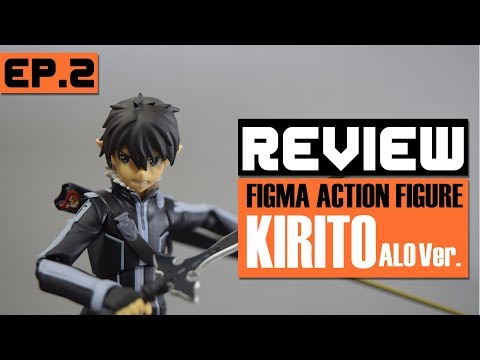 REVIEW | EP.2 พี่เทพคิริโตะ Figma Action Figure Series 289 KIRITO ALO ver.