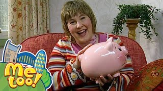 Me Too! - Every Penny Counts   Full Episode   TV Show for Kids