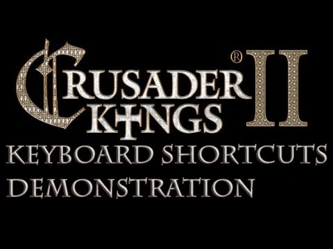 Crusader Kings 2 Keyboard Shortcuts Mod (1 Of 2) Demonstration