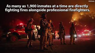 Inmates Paid $1 An Hour To Battle Wildfires