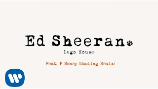 Ed Sheeran - Lego House (Gosling Remix Ft. P Money)