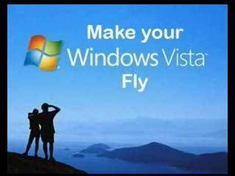 Make your Windows Vista Fly!