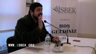 İsbek Konferansları - M. Fatih Çıtlak - 18.01.2012