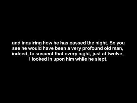 The Tell Tale Heart Text with Audio by Edgar Allan Poe.wmv