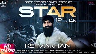 Star | Teaser | KS Makhan | Prince Ghuman | Releasing On 12th Jan 2018 | Latest Punjabi Song 2018