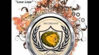 Karl Morrison - Love Love (Big Dreams Riddim)