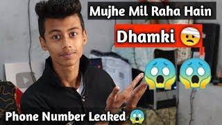 Mujhe Mil Raha Hain Dhamki  !! 🙄😱😱