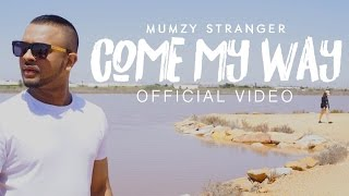 Come My Way - Mumzy Stranger (OFFICIAL VIDEO)   Music by LYAN x SP