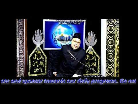 06- Molana Sadiq Hasan 6th Muharram Majlis 1440 / 2018 - Topic: Hukoomate Masumeen