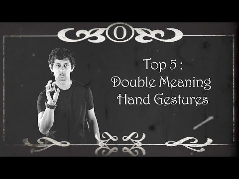 Top 5 Double Meaning Hand Gestures