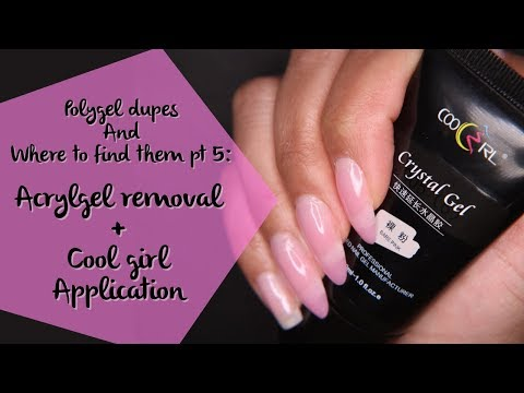 Polygel dupes and where to find them Pt5: Acrylgel removal + Cool Girl gel 1st impressions