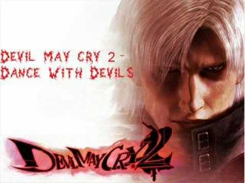 Devil may cry 2 - Dance With Devils