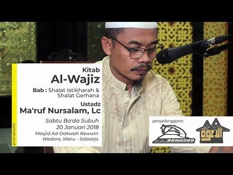 Kitab Al-Wajiz (Bab: Shalat Istikharah & Shalat Gerhana) - Ustadz Ma'ruf Nursalam, Lc
