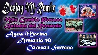 Mix Cumbia Peruana Bailable del Recuerdo  - Deejay M-Remix
