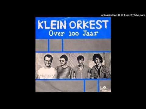 Klein Orkest - over 100 jaar zijn jullie allemaal dood