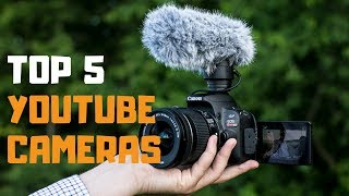 Best Cameras For YouTube in 2019 - Top 5 Cameras For YouTube Review