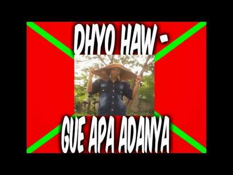 Dhyo haw-Gue Apa Adanya (Awan Cover)