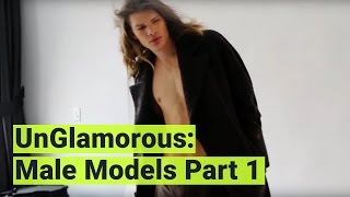 UnGlamorous - The Naked Truth About Male Models: Part 1