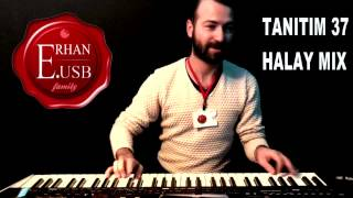 ERHAN.E USB SET TANITIM  37 HALAY MIX