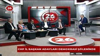 26.GÜN | CHP Eskişehir İl Başkan Adayları