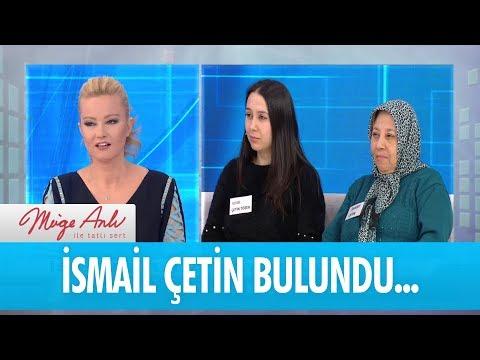 Kayıp İsmail Çetin bulundu... -  Müge Anlı İle Tatlı Sert 22 Ocak 2018