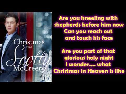 Scotty McCreery - Christmas in Heaven (Lyrics)