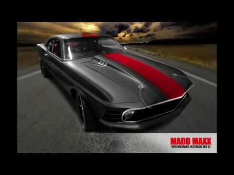 MADD MAXX - 460 Cobra Jet. 1970 Mustang Fastback. WAY Beyond Thunderdome!