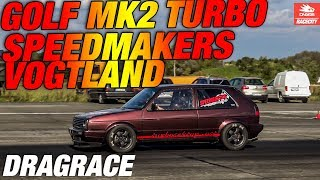 TTT VW Golf Mk2 R33 Turbo 1300hp Speedmakers-Vogtland Turboscheune Test & Tune| RACECITY