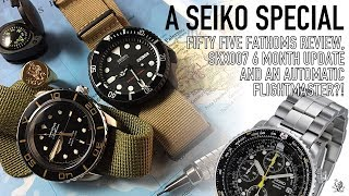 Seiko Special - SNZH57 Fifty Five Fathoms Review, SKX007 6 Month Update & An Automatic Flightmaster