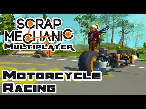 Motorcycle Racing & Development - Let's Play Scrap Mechanic - Gameplay Part 30