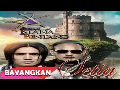 Setia Band - Bayangkan