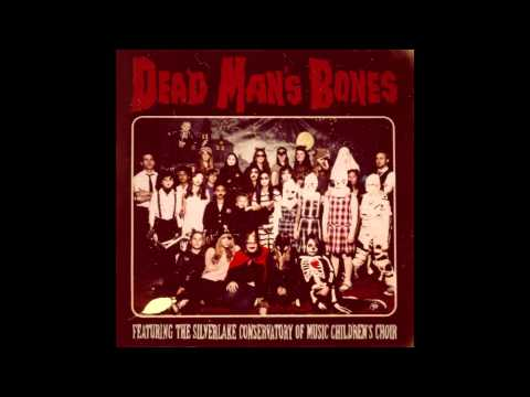 Dead Mans Bones - Pa Pa Power
