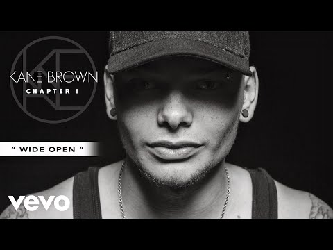 Download Lagu Kane Brown - Wide Open (Audio) Gratis STAFABAND