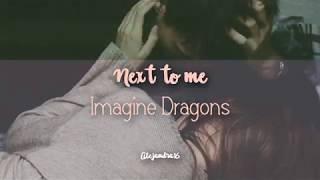 Download Lagu Next to Me - Imagine Dragons (Lyrics / Subtitulado en Español) Gratis STAFABAND