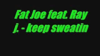 Watch Ray J Keep Sweatin