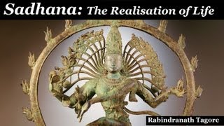 Sadhana: The Realisation of Life - FULL AudioBook - by Rabindranath Tagore - Buddhism & Hinduism