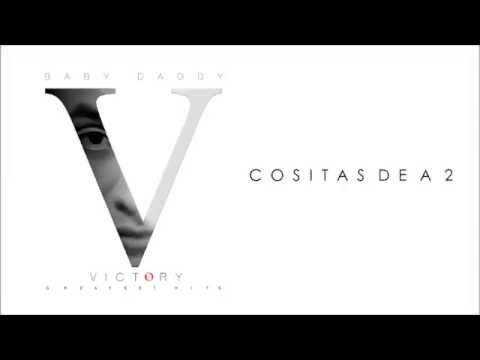 Baby Daddy - Cositas De A 2  (Official Audio ) Victory Album